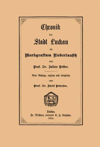 Chronik der Stadt Luckau im Markgraftum Niederlausitz