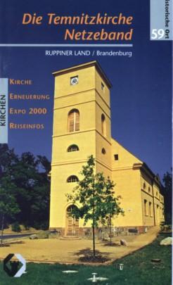 Die Temnitzkirche Netzeband bei Neuruppin