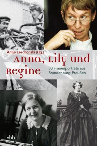 Anna, Lily und Regine