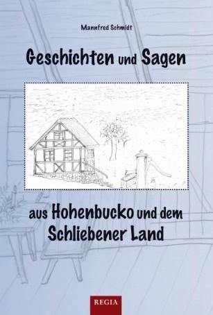 Geschichten und Sagen aus Hohenbucko und Schliebener Land