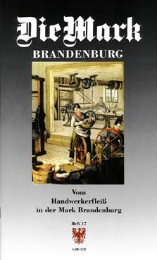 Vom Handwerkerfleiß in der Mark Brandenburg