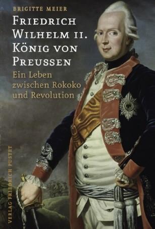 Friedrich Wilhelm II. König von Preußen