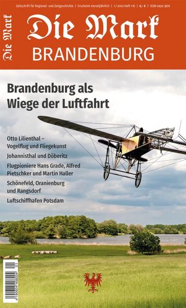 Brandenburg als Wiege der Luftfahrt - Die Mark Brandenburg - Heft 116