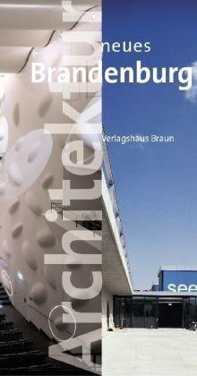 Architektur neues Brandenburg