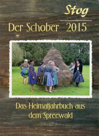 Stog / Der Schober 2015 - Der Heimatkalender aus dem Spreewald