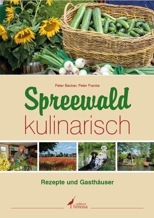 Spreewald kulinarisch - Rezepte und Gasthäuser