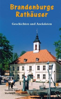 Brandenburgs Rathäuser