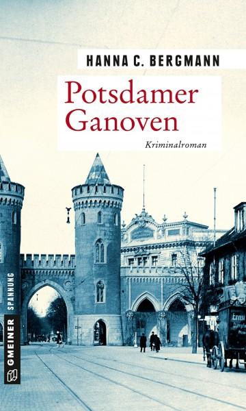 Potsdamer Ganoven. Kriminalroman