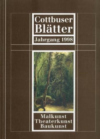 Malkunst, Theaterkunst, Baukunst - Cottbuser Blätter 1998