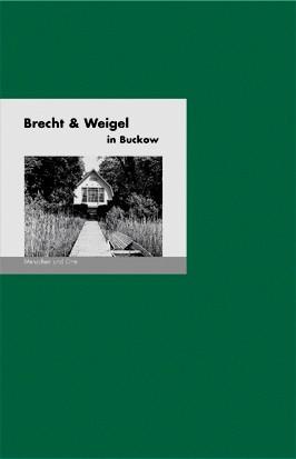 Brecht & Weigel in Buckow