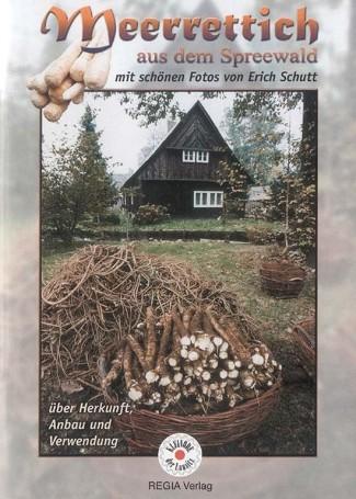 Meerrettich aus dem Spreewald - Herkunft, Anbau, Verwendung