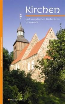 Kirchen im Evangelischen Kirchenkreis Uckermark