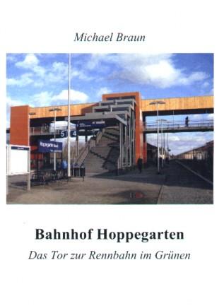 Bahnhof Hoppegarten. Das Tor zur Rennbahn im Grünen