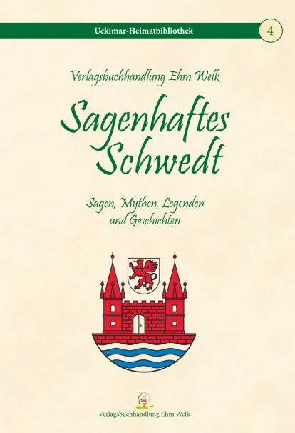 Sagenhaftes Schwedt Sagen Mythen Legenden Und Geschichten