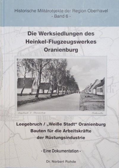 Die Werkssiedlungen des Heinkel-Flugzeugwerkes Oranienburg