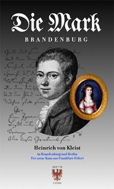 Heinrich von Kleist in Brandenburg und Berlin