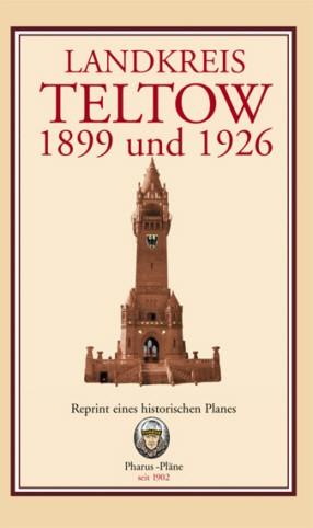 Landkreis Teltow 1899 und 1926