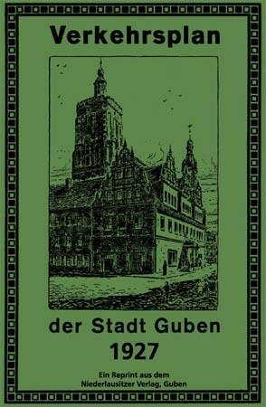 Verkehrsplan der Stadt Guben 1927