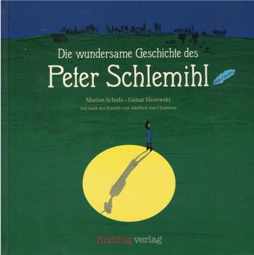 Die wundersame Reise des Peter Schlemihl