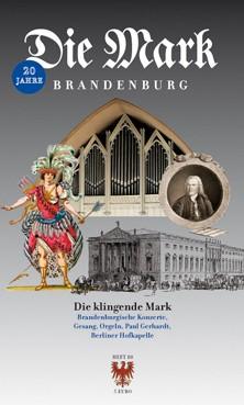 Die Mark Brandenburg Heft 80 - Die klingende Mark