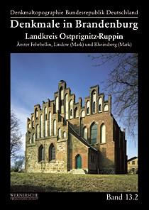 Denkmale in Brandenburg. Landkreis Ostprignitz-Ruppin Band 2