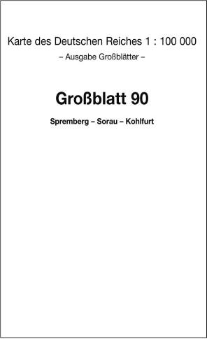 Spremberg - Sorau - Kohlfurt 1940 - Messtischblatt 1:100 000