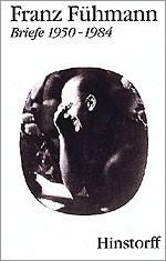 Franz Fühmann. Briefe 1950-1984