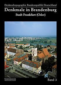 Denkmale in Brandenburg. Stadt Frankfurt (Oder)