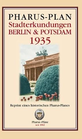 Pharus-Plan Stadterkundungen Berlin und Potsdam 1935