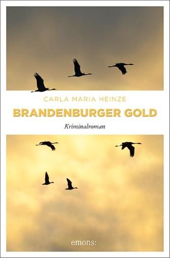 Brandenburger Gold. Kriminalroman
