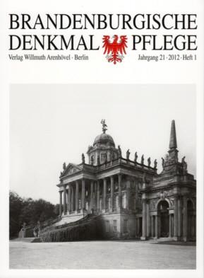 Brandenburgische Denkmalpflege 2012 - Heft 1