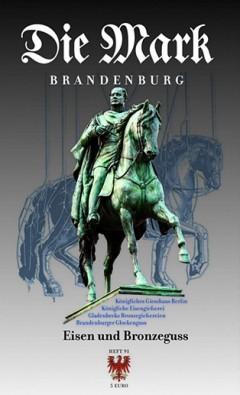Eisen und Bronzeguss - Die Mark Brandenburg - Heft 91