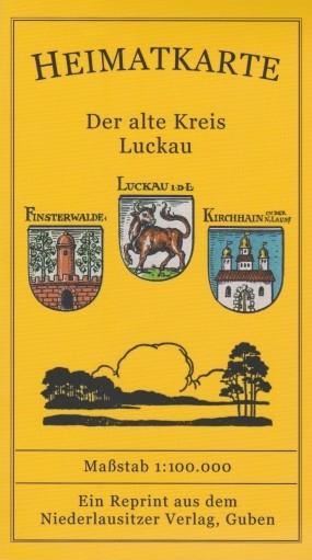 Der alte Kreis Luckau - Nachdruck von P. Baron's Heimatkarte