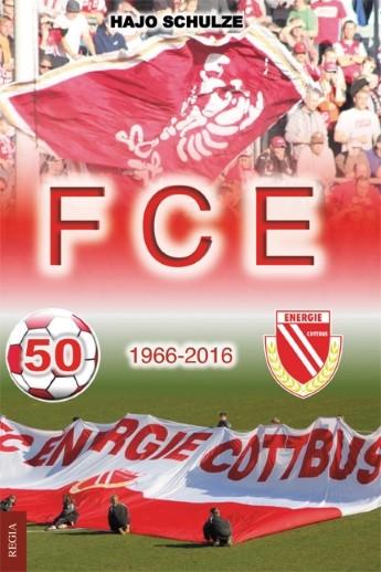 FC Energie Cottbus - 1966-2016
