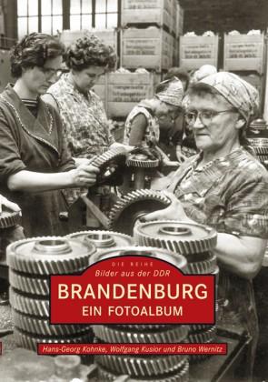Brandenburg - Ein Fotoalbum