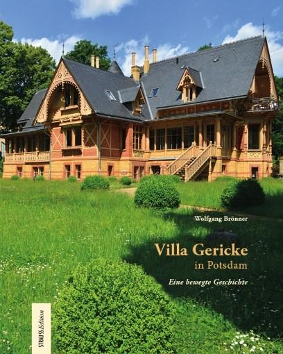 Villa Gericke in Potsdam. Eine bewegte Geschichte
