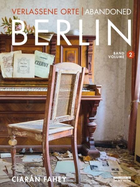 Abbildung des Buches Verlassene Orte / Abondoned Berlin