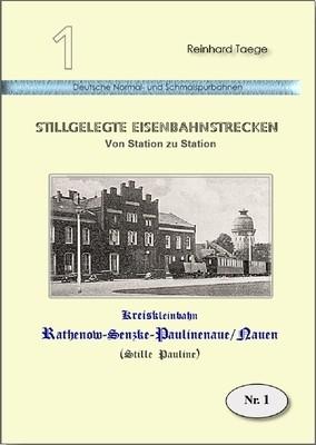 Kreiskleinbahn Rathenow - Senzke - Paulinenaue / Nauen