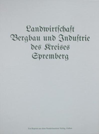 Landwirtschaft, Bergbau und Industrie des Kreises Spremberg