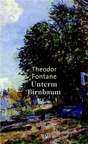 Unterm Birnbaum (Taschenbuch)