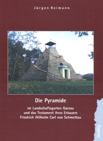 Die Pyramide im Landschaftsgarten Garzau