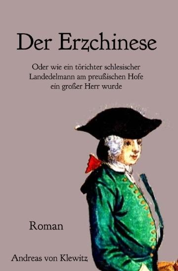 Der Erzchinese. Roman