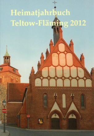 Heimatjahrbuch Teltow-Fläming 2012