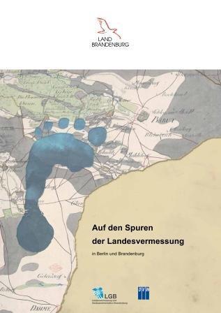 Auf den Spuren der Landesvermessung in Berlin und Brandenburg