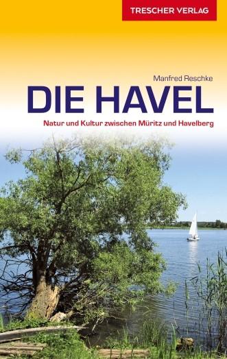 Die Havel - Natur und Kultur zwischen Müritz und Havel