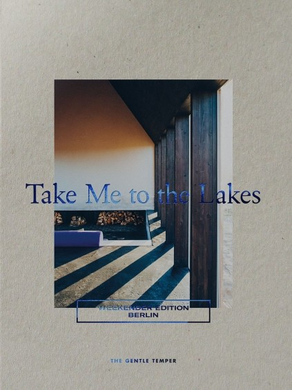 Take Me to the Lakes - Weekender Edition (Deutsch)