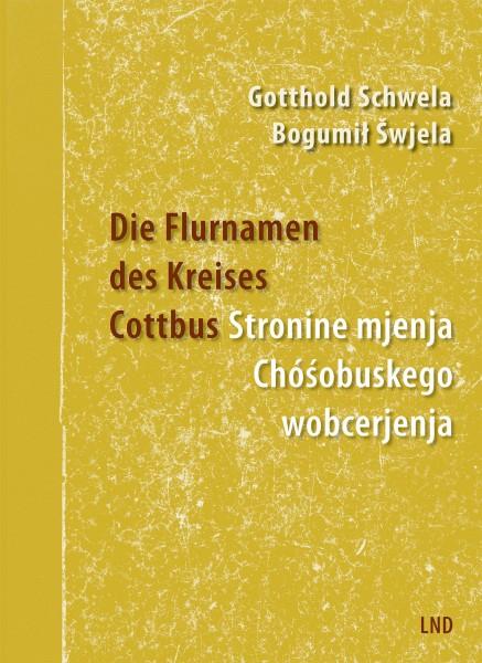 Die Flurnamen des Kreises Cottbus (Reprint)