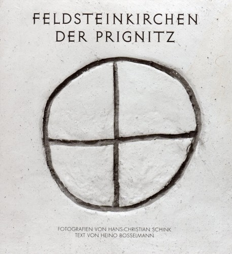 Feldsteinkirchen der Prignitz