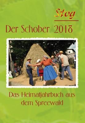 Der Stog / Schober 2018 - Heimatkalender aus dem Spreewald