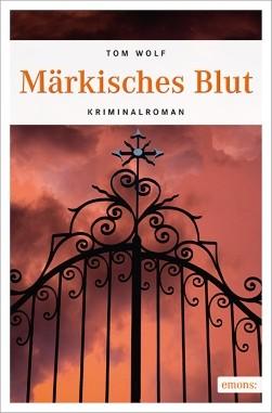 Märkisches Blut. Kriminalroman